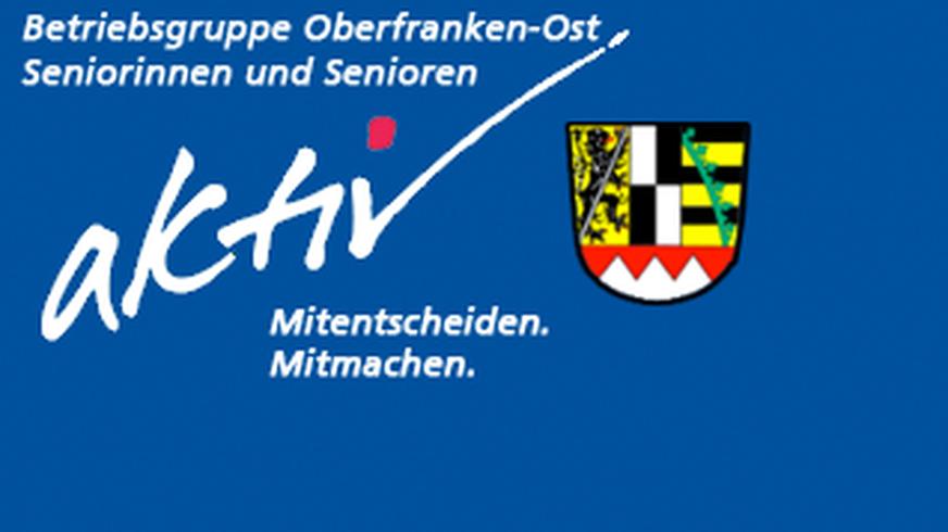 Betriebsgruppe Oberfranken-Ost Seniorinnen und Senioren