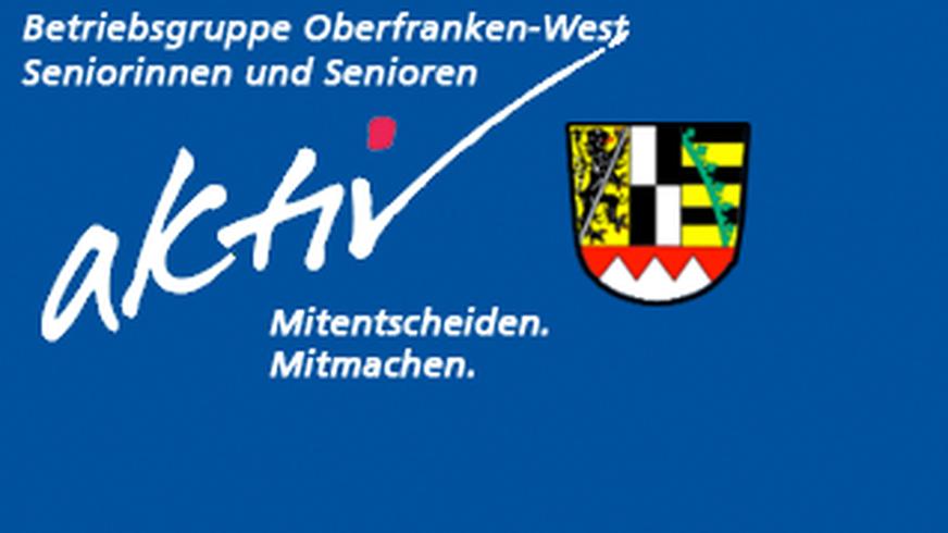 Betriebsgruppe Oberfranken-West Seniorinnen und Senioren
