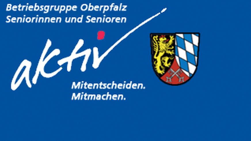 Betriebsgruppe Oberpfalz Seniorinnen und Senioren
