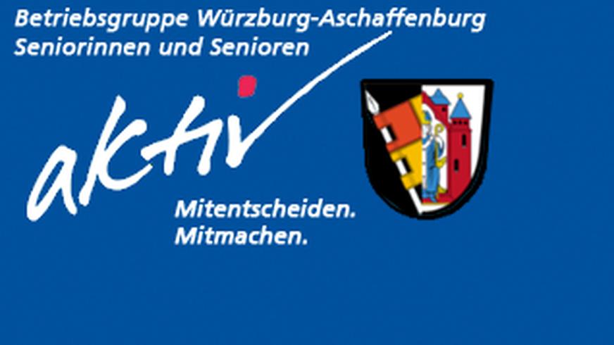 Betriebsgruppe Würzburg-Aschaffenburg Seniorinnen und Senioren